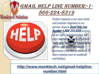 call Gmail Helpline Number :-1-866-224-8319 immediately!