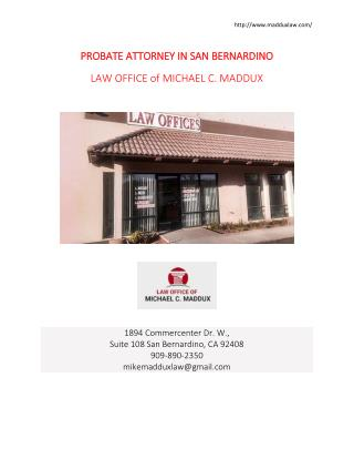 Probate Attorney in San Bernardino-Maddux law