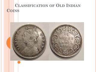 Classification of Old Indian Coins