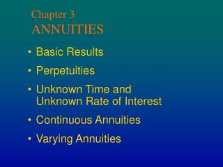 Chapter 3 ANNUITIES