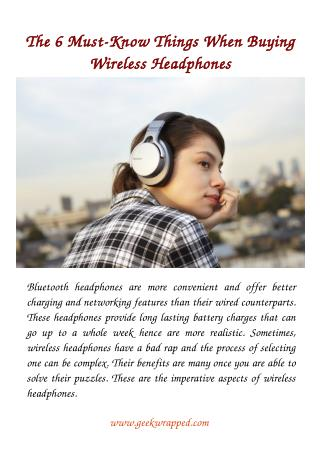The 6 Must-Know Things When Buying Wireless Headphones.pdf