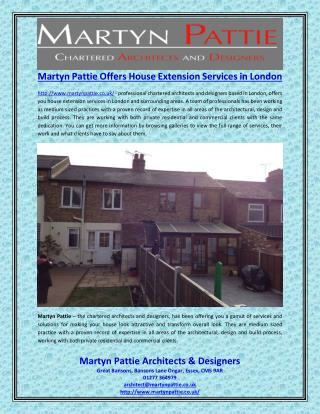 Martyn Pattie Offers House Extension Services in London