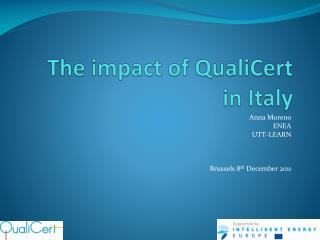 The impact of  QualiCert in Italy