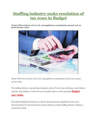 Staffing industry seeks resolution of tax woes in Budget