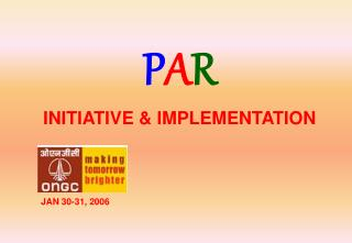 P A R  INITIATIVE & IMPLEMENTATION