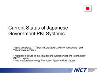 Current Status of Japanese Government PKI Systems