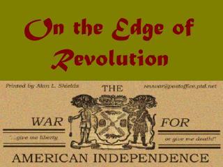 On the Edge of Revolution