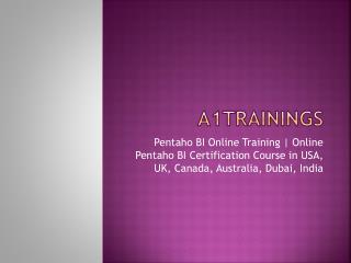 Pentaho BI Online Training | Online Pentaho BI Certification Course in USA, UK, Canada, Australia, Dubai, India