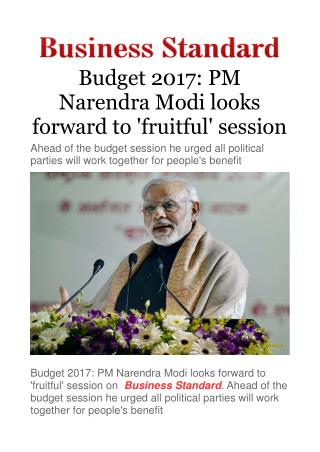 Budget 2017: PM Narendra Modi looks forward to 'fruitful' session
