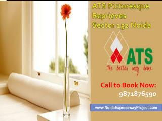 ATS Picturesque Reprieves Noida