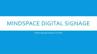 Digital Signage Solutions in Dubai