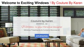 Things to consider when choosing company for windows curtains in Monroe