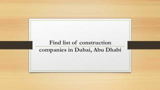 Identifying the best construction companies in Dubai, Abu Dhabi