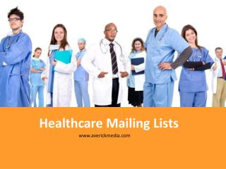 Healthcare Email Lists | Medical Mailing Lists | Business Mailing Lists