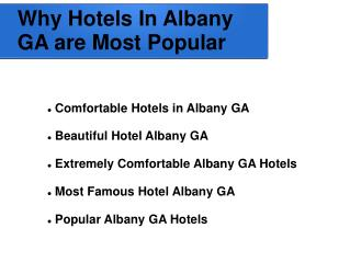 Finest Hotels In Albany GA For Tourist