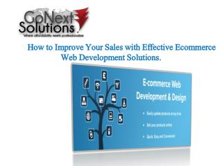 How to Improve Your Sales with Effective Ecommerce Web Development Solutions.