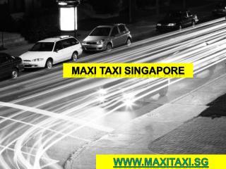 Maxi taxi singapore | Maxi taxi | Maxitaxi.sg