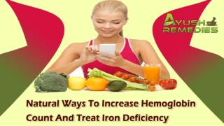 Natural Ways To Increase Hemoglobin Count And Treat Iron Deficiency