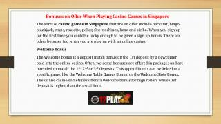 Bonuses on Offer When Playing Casino Games in Singapore