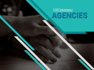 Gill Insurance Agency in Fresno - An Introduction