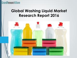 Global Washing Liquid Market Research Report 2016