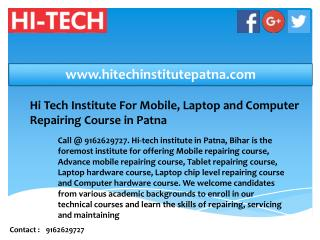 Hi Tech Institute For Mobile, Laptop and Computer Repairing Course in Patna, Bihar