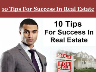 10 Tips For Success In Real Estate