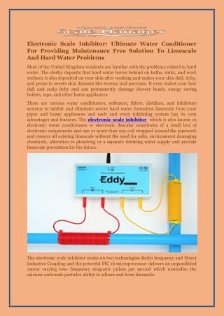Electronic Scale Inhibitor: Ultimate Water Conditioner For Providing Maintenance Free Solution To Limescale And Hard Wat