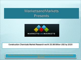 Construction Chemicals Market Research worth 33.98 Billion USD by 2020