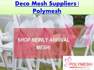 Deco Mesh Suppliers | Polymesh