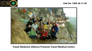 Travel Medicine Alliance Presents Travel Medical Centre