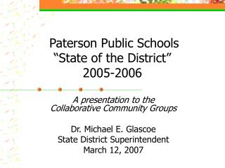 "Paterson Public Schools ""State of the District"" 2005-2006"