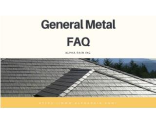 General Metal Roof Frequently Asked Questions
