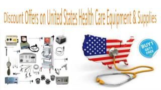 Discount Offers on United States Health Care Equipment & Supplies