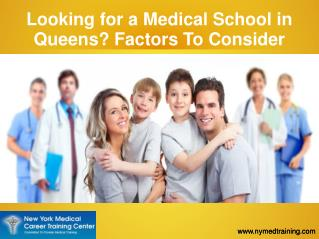 How To Find The Best Medical school in Queens?