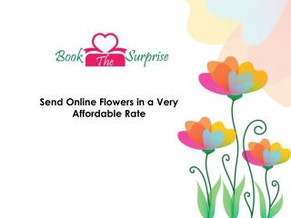 Send online flowers in pocket- friendly rates