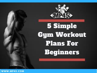 Most Effective Gym Workout Program For Beginners