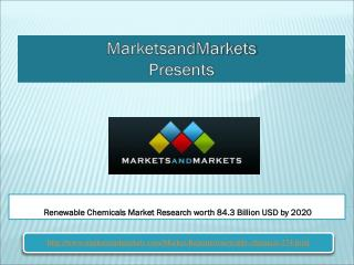 Renewable Chemicals Market Research worth 84.3 Billion USD by 2020