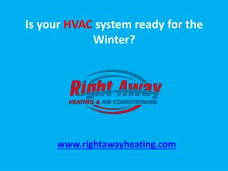 Is your HVAC system ready for the Winter?