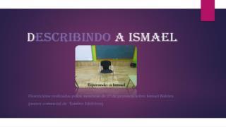 Describindo a Ismael