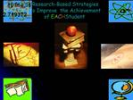 Research-Based Strategies  to Improve  the Achievement  of EACH Student