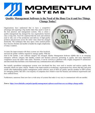 Quality Management Software is the Need of the Hour Use it and See Things Change Today!