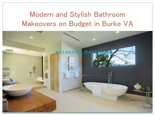Modern and Stylish Bathroom Makeovers on Budget in Burke VA