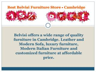 Best belvisi furniture store in Cambridge