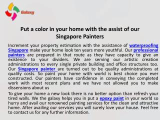 Put a colour in your home with the assist of our Singapore painters
