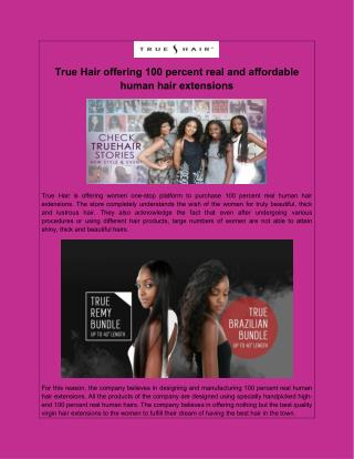 True Hair offering 100 percent real and affordable human hair extensions