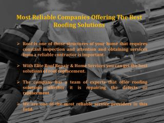 Most Reliable Company Offering The Best Roofing Solutions