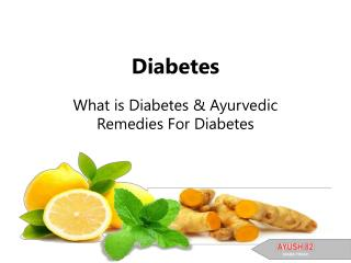 Ayurveda For Diabetes: Ayush 82 Diaba Treat