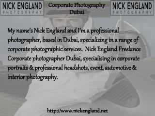 Excellent Corporate Photography Dubai with Nick England