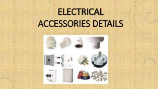Electrical Accessories Details